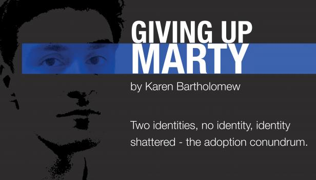 Giving up Marty by Karen Bartholomew